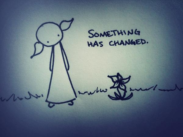 something has changed.