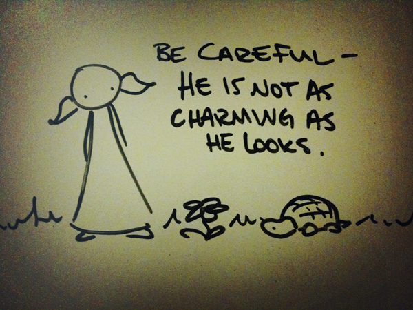be careful - he is not as charming as he looks.