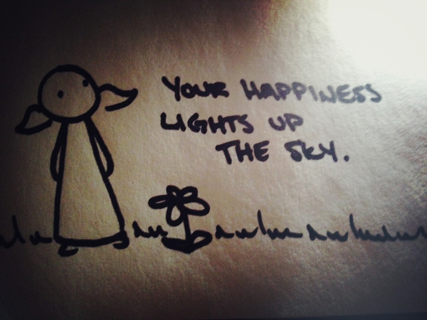 your happiness lights up the sky.